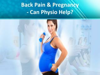 Back Pain & Pregnancy - Can Physio Help?