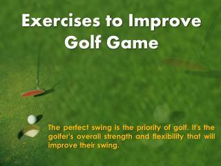 Golf Improving Exercises