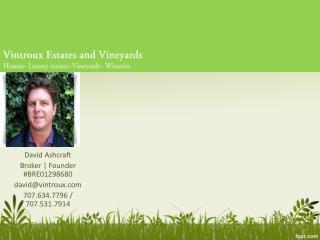 Vintroux Real Estate - Vineyard & Winery
