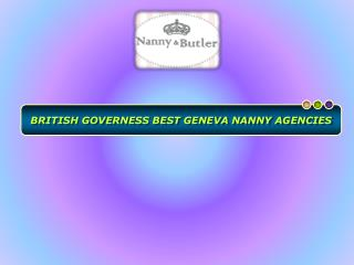 Seeking Best Geneva Nanny Agencies For Availing Quality Serv