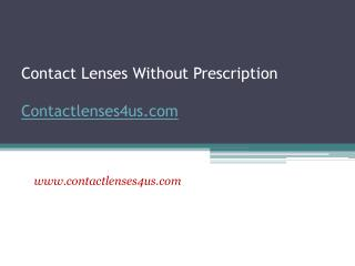 Buy Contacts Without Prescription - www.contactlenses4us.com