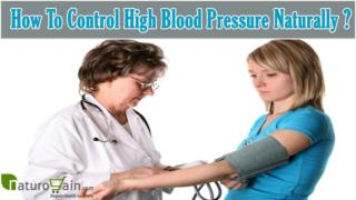 How To Control High Blood Pressure Naturally With Herbal