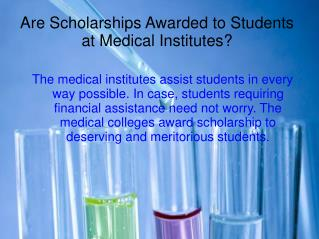 What is The Scope of Joining Medical Institutes?