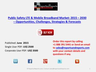 Public Safety LTE & Mobile Broadband Market 2030
