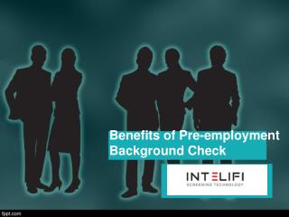 Benefits of Pre Employment Background Check