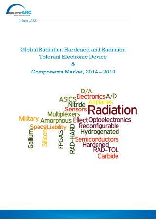 Radiation Hardened Electronics Market Growth at 9% CAGR to C
