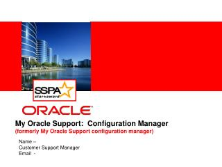 My Oracle Support:  Configuration Manager  formerly My Oracle Support configuration manager