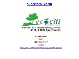 Supertech Ecociti Sector 137 Noida Expressway