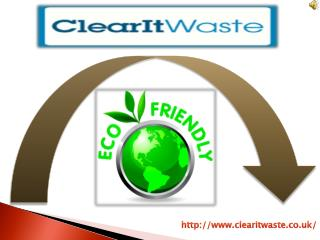Cost Effective Rubbish Clearance Services London