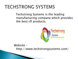 Techstrong Systems � Electronic manufacturing company in Ind