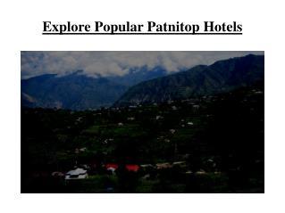 Explore Popular Patnitop Hotels