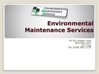 Environmental Maintenance Services