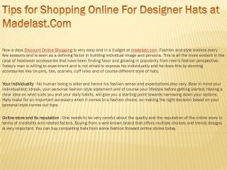 Tips for Shopping Online For Designer Hats at Madelast.Com