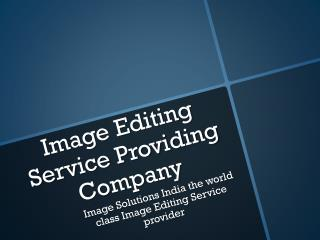 Image Editing Service Provider