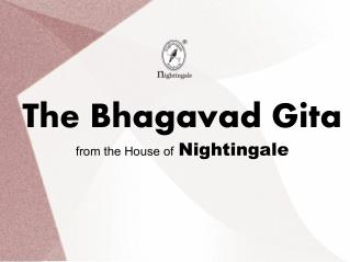 The Bhagavad Gita from the House of Nightingale