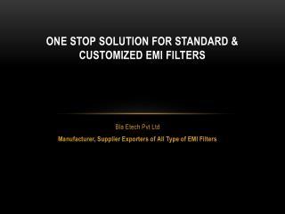 Bla Etech Manufacturer of EMI Filters in Delhi
