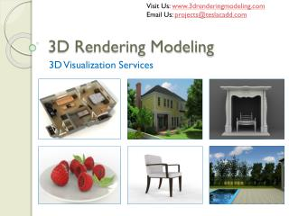 3D Rendering Modeling - Top-notch 3D Visualization Services