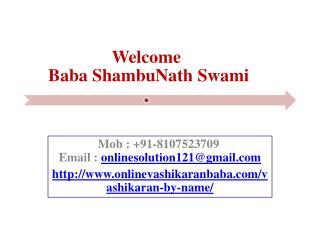 Diverse Ways Of Vashikaran    91-8107523709
