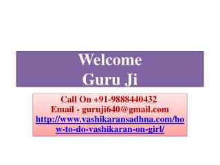 Get Superb Control On Girl Via Easy Vashikaran 988844032
