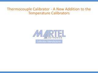Thermocouple Calibrator - A New Addition to the Temperature