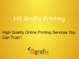 High Quality Online Printing Services - Hs Grafix