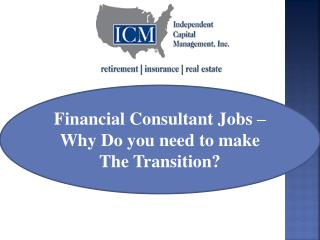 Financial Consultant Jobs – Why Do you need to make The Tra