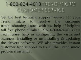 1-800-824-4013 Trend micro Customer Service