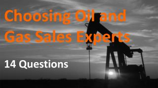 Choosing an Oil and Gas Expert