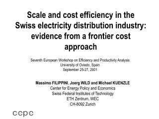 Scale and cost efficiency in the  Swiss electricity distribution industry: evidence from a frontier cost approach