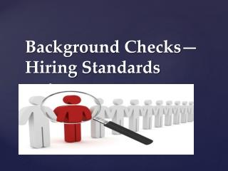 Background Checks- Hiring Standards