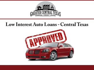 Low Interest Auto Loans In Central Texas