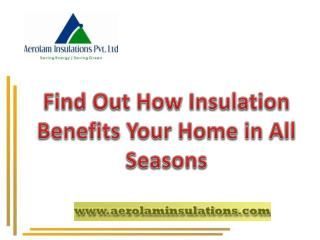 Get Advantages of Insulation Material