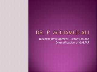 Development made by Dr P Mohamed Ali