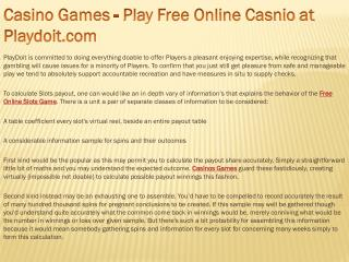 Casino Games - Play Free Online Casnio at Playdoit.com