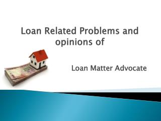 Loan Matter Advocate in Delhi