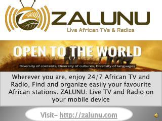 ZALUNU - Live African TV and Radio | Live TV and Radio