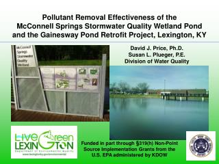 Pollutant Removal Effectiveness of the  McConnell Springs Stormwater Quality Wetland Pond  and the Gainesway Pond Retrof