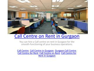 Call Centre on Rent in Gurgaon