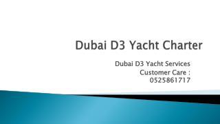 Dubai D3 Yacht Rentals
