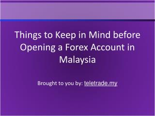 Things to Keep in Mind before Opening a Forex Account in Mal