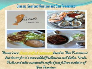 Classic Seafood Restaurant San Francisco