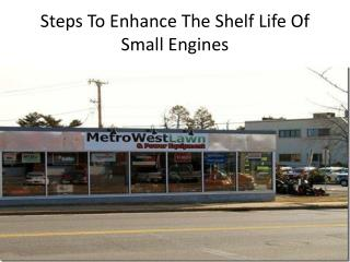 Steps To Enhance The Shelf Life Of Small Engines