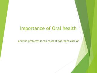 Importance of Oral Health and its Management