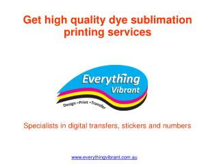 Get high quality dye sublimation printing services