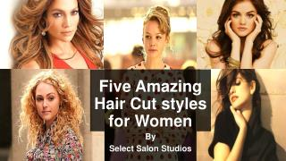 Five Amazing Hair Cut styles for Women