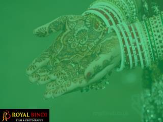 Royal Bindi � Wedding Photographers & Videograp