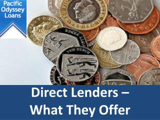 Direct Lenders – What They Offer