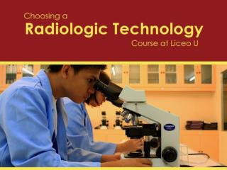 Choosing a Radiologic Technology Course at Liceo U