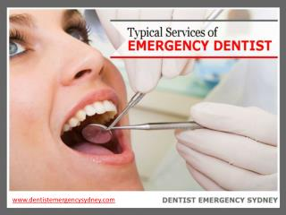 Typical Services of Emergency Dentist in Sydney