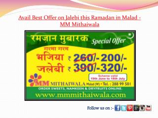 Best Offer on Jalebi this Ramzan in Malad - MM Mithaiwala